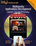 Multimedia Applications Development, Mark J. Bunzel and Sandra K. Morris, 0070433003