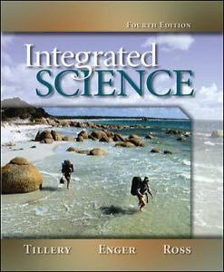 Integrated Science by Bill Tillery and Eldon Enger (2007, Paperback)