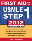 First Aid for the USMLE Step 1 2012 by Jeffrey Hofmann, Tao Le and Vikas Bhushan (2011, Paperback)