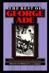 The Best of George Ade, A. L. Lazarus, 0253106095