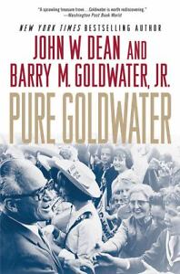 Pure-Goldwater-by-Dean-Hardcover-HB-conservative-politics-Republican-Democrat