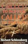 Called to Suffer, Called to Triumph, Herbert Schlossberg, 0880704098