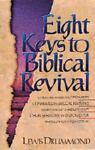 Eight Keys to Biblical Revival, Lewis Drummond, 1556614020