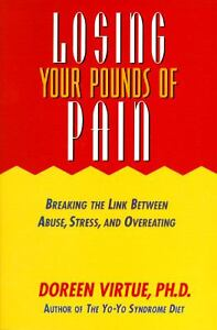 Losing Your Pounds of Pain: Breaking the Link Between Abuse, Stress, a-ExLibrary