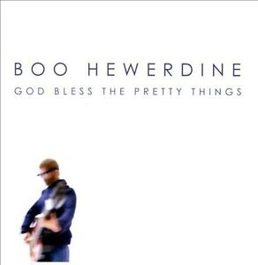 Boo Hewerdine : God Bless The Pretty Things CD (2009)