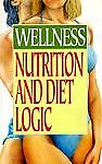 Nutrition and Diet Logic, Charla Devereaux, 0572018010