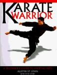 Karate Warrior, Austin St. John and Steve Rowe, 1561387843