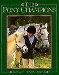 The Pony Champions, Elizabeth H. Sutton, 1565660196