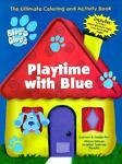 Playtime with Blue Ultimate Coloring and Activity Book, Landoll Inc. Staff, 0769609260