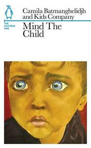Mind-The-Child-The-Victoria-Line-by-Kids-Company-Camila-Batmanghelidjh