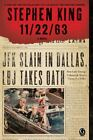 11/22/63 by Stephen King (2012, Paperback)