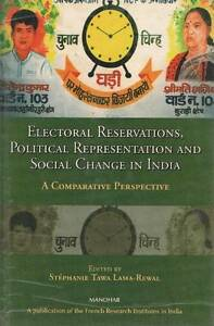 NEW Electoral Reservations: Political Representation and Social Change in INdia