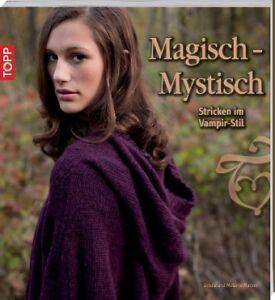 Topp 6724 Buch Magisch - Mystisch Stricken im Vampir-Stiel