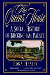 The Queen's House, Edna Healey, 078670716X