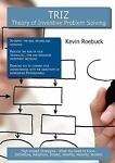 TRIZ - Theory of Inventive Problem Solving: High-impact Strategies - What You Need to Know, Kevin Roebuck, 1743044933