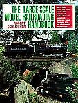 The Large-Scale Model Railroading Handbook-ExLibrary