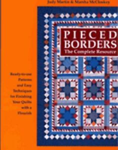 Pieced borders the complete resource by marsha r mccloskey and judy