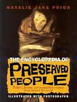 The Encyclopedia of Preserved People, Natalie Jane Prior, 0375822879