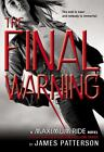 The Final Warning 4 by James Patterson (2008, Hardcover)
