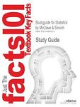 Studyguide for Statistics by Mcclave and Sincich, Isbn 9780132069519, Cram101 Textbook Reviews Staff, 1428859217