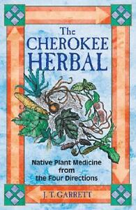 The-Cherokee-Herbal-Native-Plant-Medicine-from-the-Four-Directions-by-J-T