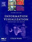 Information Visualization : Perception for Design Vol. 22 by Colin Ware (2004, Hardcover, Revised) : Colin Ware (2004)