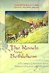 The Roads from Bethlehem, Pegram, III Johnson, 0664220304