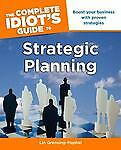 The-Complete-Idiots-Guide-to-Strategic-Planning-by-Lin-Grensing-Pophal