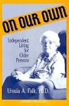 On Our Own, Ursula A. Falk, 0879755024