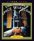 The Hubble Space Telescope by Diane M. and Paul P. Sipiera (1998, Paperback) : Paul P. Sipiera, Diane M. (Paperback, 1998)
