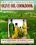 The Low-Cholesterol Olive Oil Cookbook, Sarah Schlesinger and Barbara Earnest, 0394580745