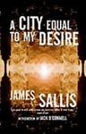 A City Equal to My Desire, James Sallis, 1930997671
