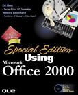 Using Microsoft Office 2000 by Brady Merkel, David Karlins, Kate Chase, Ed Bott and Woody Leonhard (1999, Hardcover, Special)