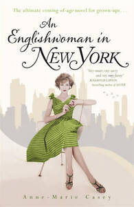 Casey, Anne-Marie, An Englishwoman in New York, Very Good Book