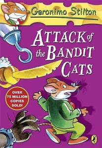 Attack of the Bandit Cats by Geronimo Stilton (Paperback)
