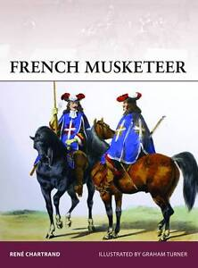 French Musketeer, 1622-1775 by Rene Chartrand (Paperback, 2013)
