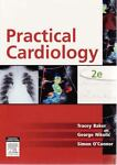 Practical Cardiology, O'Connor, Baker Nikolik and Nikolic, George, 0729538419