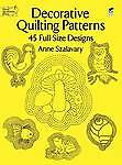 "NEW *Decorative Quilting Patterns: 45 Full-Size Designs"" by Anne Szalavary"