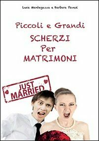 Libro-nuovo-Piccoli-e-grandi-scherzi-per-matrimonio-Just-married