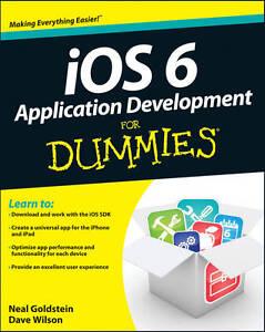 IOS 6 Application Development For Dummies by Dave Wilson, Neal Goldstein...