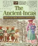 The Ancient Incas, National Geographic Society, 0791051048