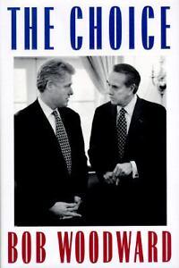 The-Choice-Bob-Woodward-Behind-Scenes-Clinton-Dole