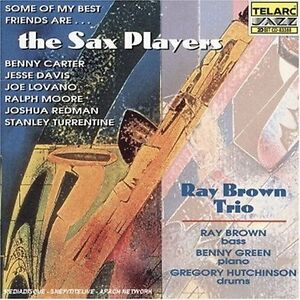 Ralph Moore Some Of My Best Friends Are Sax Players CD ***NEW***