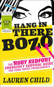 034NEW034 Hang in There Bozo The Ruby Redfort Emergency Survival Guide for Some Tri - Consett, United Kingdom - 034NEW034 Hang in There Bozo The Ruby Redfort Emergency Survival Guide for Some Tri - Consett, United Kingdom
