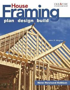 Ultimate Guide to House Framing: Plan, Design, Build Ultimate Guide To... Crea