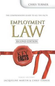 Key Facts: Employment Law Second Edition (Key Facts Law), Turner, Chris, Good Bo