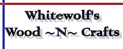 Whitewolf's Wood N Crafts