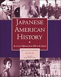 Japanese American History, Japanese-American National Museum Staff, 0816026807