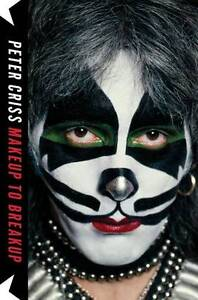 Makeup-to-Breakup-My-Life-in-and-Out-of-Kiss-by-Peter-Criss-Hardback-2012