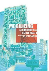 Mobilizing the Community for Better Health – What the Rest of America Can